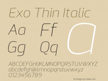 Exo Thin Italic Version 2.000; ttfautohint (v1.8.3)图片样张