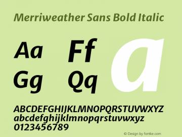 Merriweather Sans Bold Italic Version 2.000图片样张