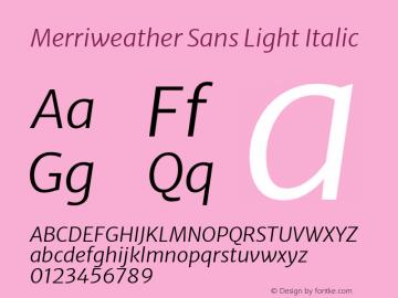 Merriweather Sans Light Italic Version 2.000; ttfautohint (v1.8.3)图片样张