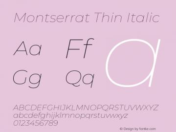 Montserrat Thin Italic Version 8.000图片样张