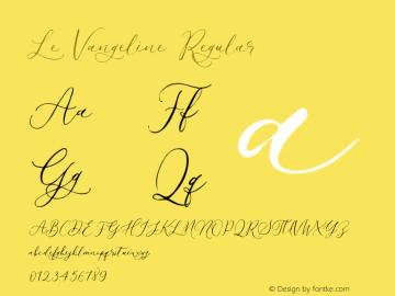 Le Vangeline Version 1.00;September 26, 2021;FontCreator 13.0.0.2683 32-bit图片样张