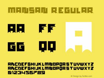 mansan Version 1.00;September 17, 2021;FontCreator 13.0.0.2683 32-bit图片样张