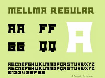 mellma Version 1.00;September 17, 2021;FontCreator 13.0.0.2683 32-bit图片样张