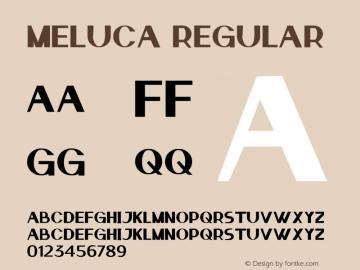 MELUCA Version 1.00;September 15, 2021;FontCreator 13.0.0.2683 32-bit图片样张