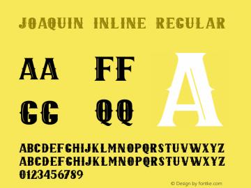 JOAQUIN INLINE Version 1.000;September 29, 2021;FontCreator 14.0.0.2794 64-bit图片样张