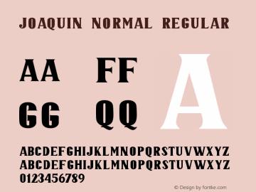 JOAQUIN NORMAL Version 1.000;September 29, 2021;FontCreator 14.0.0.2794 64-bit图片样张