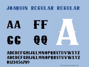 JOAQUIN REGULAR Version 1.000;September 29, 2021;FontCreator 14.0.0.2794 64-bit图片样张