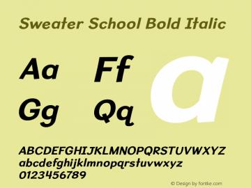 SweaterSchoolRg-BoldItalic Version 1.300图片样张