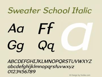 SweaterSchoolRg-Italic Version 1.300图片样张