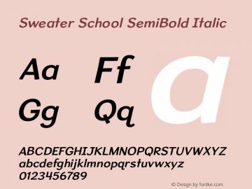 SweaterSchoolSb-Italic Version 1.300图片样张