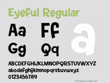 Eyeful Version 1.00;September 7, 2021;FontCreator 12.0.0.2562 64-bit图片样张