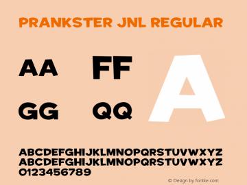 Prankster JNL Version 1.00;September 7, 2021;FontCreator 12.0.0.2562 64-bit图片样张