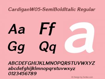 Cardigan W05 SemiBold Italic Version 1.20图片样张