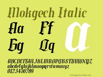Mokgech Italic Version 1.000图片样张