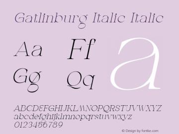 Gatlinburg Italic Version 1.002;Fontself Maker 3.5.7图片样张