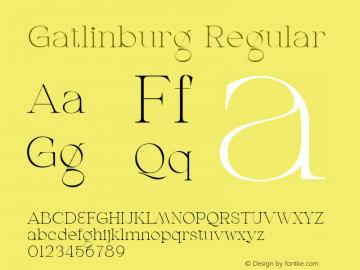 Gatlinburg Regular Version 1.002;Fontself Maker 3.5.7图片样张