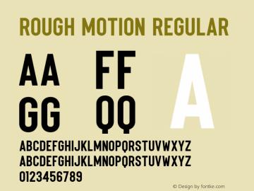 Rough Motion Version 1.00;May 31, 2021;FontCreator 11.5.0.2430 64-bit图片样张