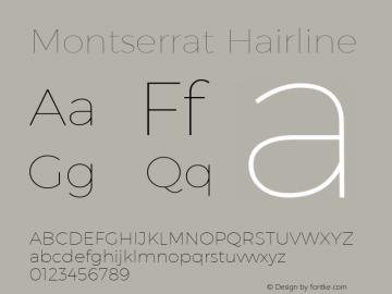 Montserrat Hairline Version 1.000;PS 002.000;hotconv 1.0.70;makeotf.lib2.5.58329 DEVELOPMENT; ttfautohint (v1.4.1)图片样张