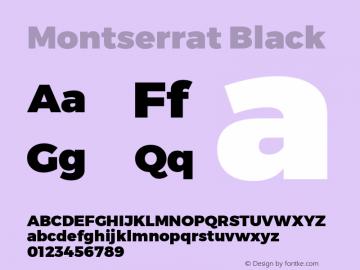 Montserrat Black Version 1.000;PS 002.000;hotconv 1.0.70;makeotf.lib2.5.58329 DEVELOPMENT; ttfautohint (v1.4.1)图片样张
