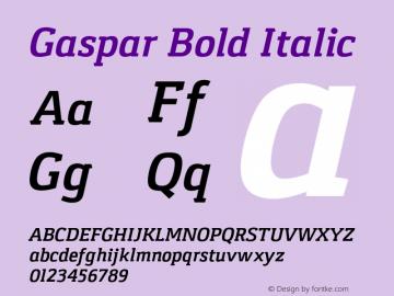 Gaspar Bold Italic Version 1.000 2012 initial release Font Sample