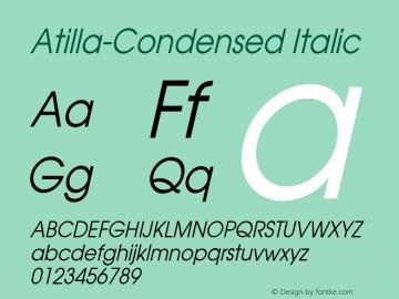 Atilla-Condensed Italic 1.000 Font Sample