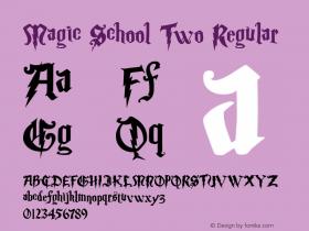 Magic School Two Regular 5/30/2004 Font Sample