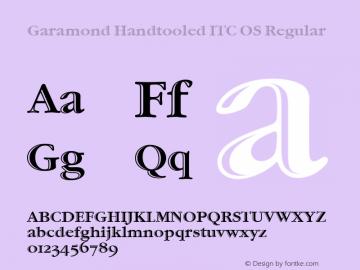 Garamond Handtooled ITC OS Regular Version 001.005 Font Sample
