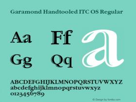 Garamond Handtooled ITC OS Regular 001.005 Font Sample