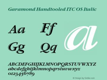 Garamond Handtooled ITC OS Italic 001.005 Font Sample