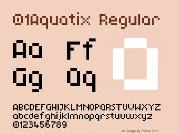 01Aquatix Regular 1.00 Font Sample