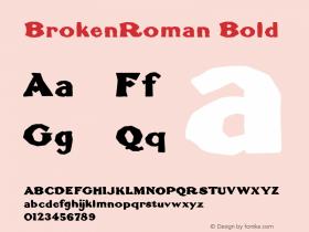BrokenRoman Bold 1.0 2004-06-03 Font Sample