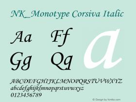 NK_Monotype Corsiva Italic OTF 2.001;PS 002.000;Core 1.0.29 Font Sample