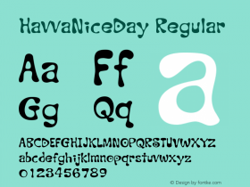 HavvaNiceDay Regular Macromedia Fontographer 4.1 2003-04-05 Font Sample