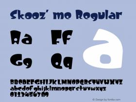 Skooz' me Regular Shareware V1 - cbrown@eon.net.au Font Sample