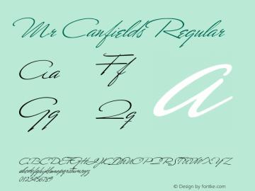 Mr Canfields Regular 1.0; June 2004 Font Sample