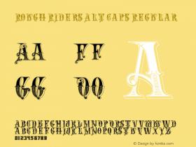 Rough Riders Alt Caps Regular 1/30/02 Font Sample