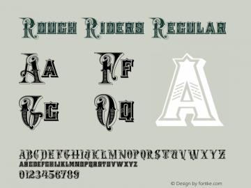 Rough Riders Regular 06/11/2004 Font Sample