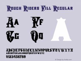 Rough Riders Fill Regular 06/11/2004 Font Sample
