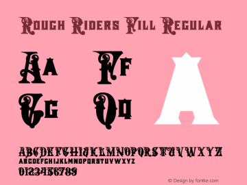 Rough Riders Fill Regular 1/30/02 Font Sample