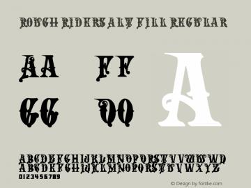 Rough Riders Alt Fill Regular 06/11/2004 Font Sample