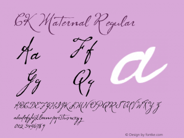 CK Maternal Regular Macromedia Fontographer 4.1 4/9/2004 Font Sample