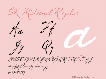 CK Maternal Regular Macromedia Fontographer 4.1 5/17/2004 Font Sample