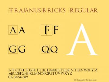 TrajanusBricks Regular 1.0 2004-06-12 Font Sample