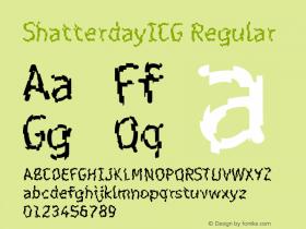 ShatterdayICG Regular 001.000 Font Sample