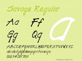 Savage Regular Altsys Fontographer 3.5  11/18/92 Font Sample