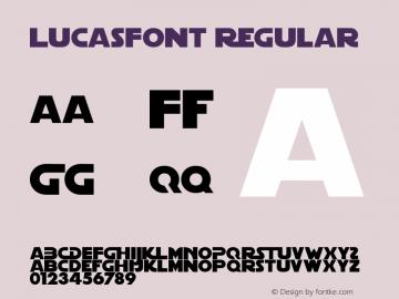 LucasFont Regular Macromedia Fontographer 4.1.3 10/8/98 Font Sample