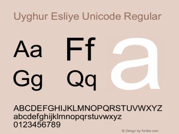Uyghur Esliye Unicode Regular Macromedia Fontographer 4.1 02-3-5 Font Sample