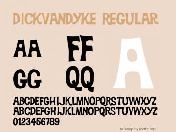 DickVanDyke Regular Macromedia Fontographer 4.1.5 6/16/04 Font Sample