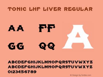 Tonic Lhf Liver Regular Macromedia Fontographer 4.1 14.07.2002 Font Sample