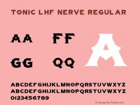 Tonic Lhf Nerve Regular Macromedia Fontographer 4.1 14.07.2002 Font Sample